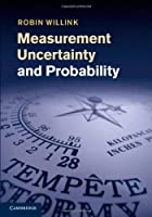 Measurement Uncertainty and Probability Front Cover