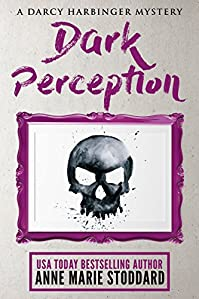 Dark Perception by Anne Marie Stoddard ebook deal
