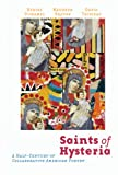 Saints of Hysteria: A Half-Century of Collaborative American Poetry