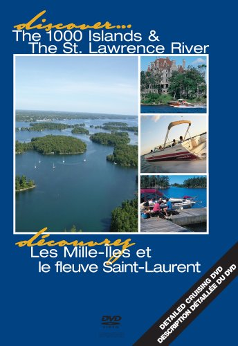 Boats And Places Digital Discover The 1000 Islands And St. Lawrence River/Decouvrez Les Mille-Iles Et Le Fleuve Saint-Laurent Dvd