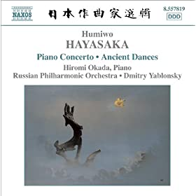 Hayasaka: Piano Concerto / Ancient Dances On The Left And On The Right