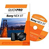 Sony NEX 5T Instructional DVD by QuickPro Camera Guides