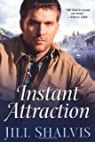Instant Attraction (The Wilders)