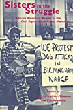 img - for Sisters in the Struggle : African-American Women in the Civil Rights-Black Power Movement book / textbook / text book