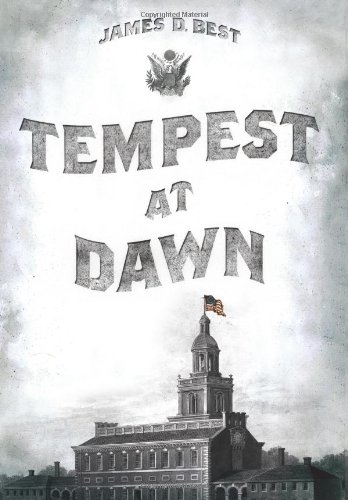 Tempest at Dawn, James D. Best