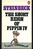 The short reign of Pippin IV: A fabrication (0140042903) by John Steinbeck