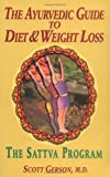 img - for The Ayurvedic Guide to Diet & Weight Loss: The Sattva Program book / textbook / text book