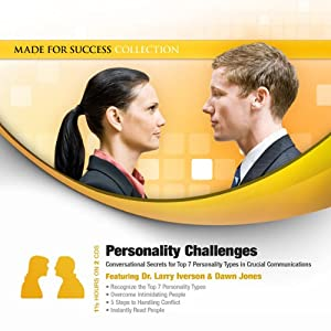 Personality Challenges: Conversational Secrets for Top 7 Personality Types in Crucial Communications | [Dawn Jones]
