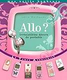 echange, troc Lélia Deshayes - Allo ? : Irrésistibles décors de portables