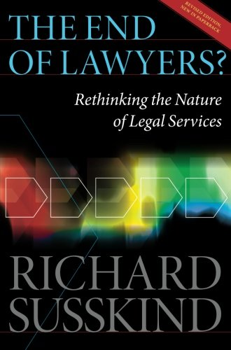 The End of Lawyers?: Rethinking the nature of legal services (The End Of Nature compare prices)