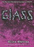 Glass (Turtleback School & Library Binding Edition) (0606125930) by Hopkins, Ellen