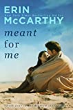 Meant For Me (Blurred Lines Book 4)