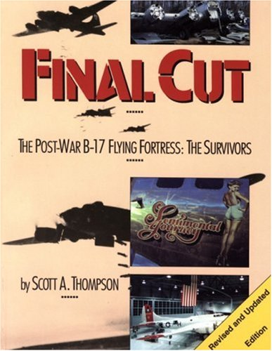 Final Cut: The Post War B-17 Flying Fortress, The Survivors