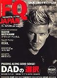 FQ JAPAN (エフキュージャパン) 2007年 10月号 [雑誌]