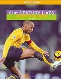 21st Century Lives: Footballers