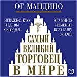 Samyj velikij torgovec v mire [The Greatest Salesman in the World] | Og Mandino