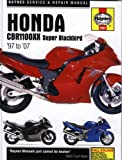 Matthew Coombs Honda CBR1100XX Super Blackbird Service and Repair Manual: 1997 to 2007 (Haynes Service and Repair Manuals)