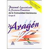 Personal Especializado De Servicios Domésticos De La Comunidad Autónoma De Aragón. Grupo E. Test De Las Materias...
