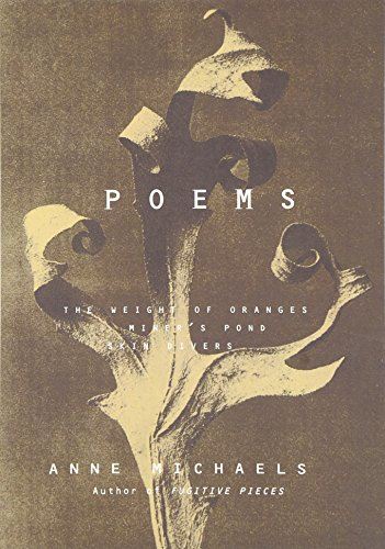 Poems: The Weight of Oranges Miner's Pond Skin Divers