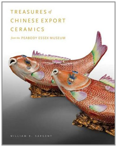 Treasures of Chinese Export Ceramics: From the Peabody Essex Museum by Yale University Press