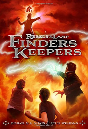 Rebels of the Lamp, Book 2 Finders Keepers [Speakman, Peter - Galvin, Michael M. B.] (Tapa Dura)