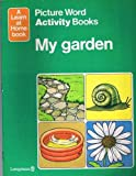My Garden (0582392683) by Adams, Elizabeth