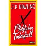 """Ein pl�tzlicher Todesfallvon """"Joanne K. Rowling"""""""