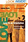 Love Is an Orientation: Elevating the...