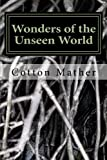 img - for Wonders of the Unseen World book / textbook / text book