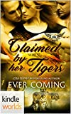Paranormal Dating Agency: Claimed by Her Tigers (Kindle Worlds Novella)