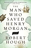 img - for The Man Who Saved Henry Morgan: A Novel book / textbook / text book