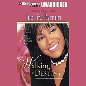 Walking in Your Destiny Audiobook