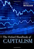 img - for The Oxford Handbook of Capitalism (Oxford Handbooks) book / textbook / text book