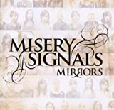 Mirrors by Misery Signals (2006) Audio CD
