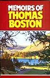 Memoirs of Thomas Boston (0851515282) by Thomas Boston