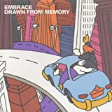 Drawn from Memoryby Embrace (UK)