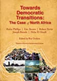 Towards Democratic Transitions: The Case of North Africa
