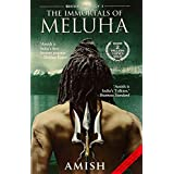 The Immortals Of Meluha   2016 by AMISH TRIPATHI
