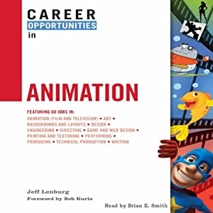 Career Opportunities in Animation Audiobook