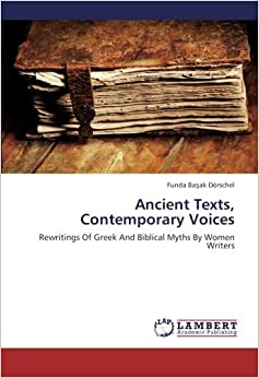 Amazon.com: Ancient Texts, Contemporary Voices: Rewritings