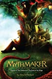 Mythmaker: The Life of J.R.R. Tolkien, Creator of the Hobbit and the Lord of the Rings Anne E. Neimark