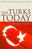img - for The Turks Today: Turkey after Ataturk book / textbook / text book