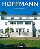 Josef Hoffmann, 1870-1956: In the Realm of Beauty (Taschen Basic Architecture Series) (382285591X) by August Sarnitz