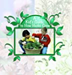 A Kid's Guide to How Herbs Grow (Digg...
