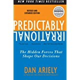 Predictably Irrational: The Hidden Forces That Shape Our Decisionsdi Dan Ariely