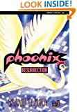 Phoenix, Vol. 5: Resurrection (Phoenix (Viz))