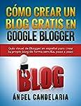 C�mo Crear Un Blog Gratis En Google B...