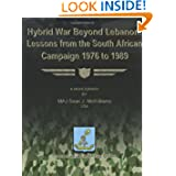 Hybrid War Beyond Lebanon: Lessons From the South African Campaign 1976 to 1989