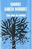 Cien Anos De Soledad (Spanish Edition) (9500726092) by Marquez, G. Garcia