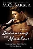 Becoming His Master (Neighborly Affection Book 4)